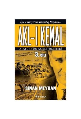 Akl-I Kemal 3.Cilt-Sinan Meydan