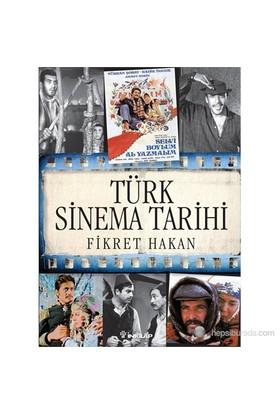 Türk Sinema Tarihi (Öğrenci Edisyonu)-Fikret Hakan
