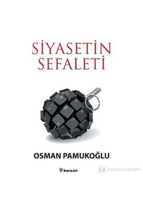 Siyasetin Sefaleti-Osman Pamukoğlu