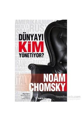 Dünyayı Kim Yönetiyor?-Noam Chomsky