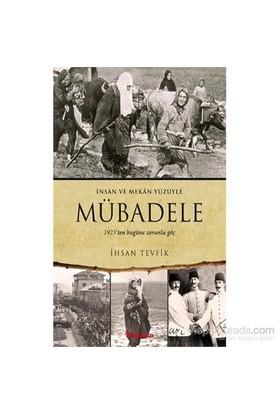 Mübadele (1923'ten bugüne zorunlu göç) - İhsan Tevfik