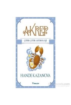 Akrep - Çıtır Çıtır Astroloji - Hande Kazanova