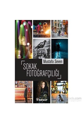 Sokak Fotoğrafçılığı - Mustafa Seven