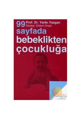 99 SAYFADA BEBEKLİKTEN ÇOCUKLUĞA
