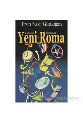 New York'Tan Los Angeles'E Yeni Roma-Nazif Gürdoğan