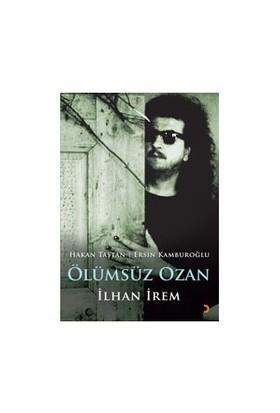 Ölümsüz Ozan - İlhan İrem-Ersin Kamburoğlu