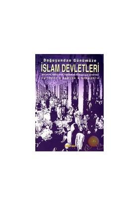 Doğuştan Günümüze İslam Devletleri