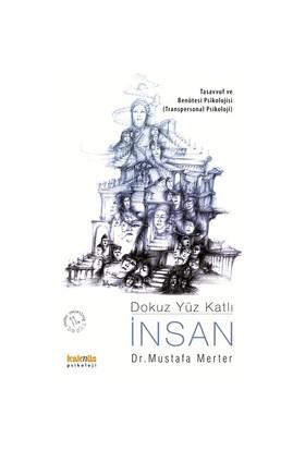 Dokuz Yüz Katlı İnsan - Mustafa Merter