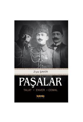 Paşalar: Talat, Enver, Cemal - Ziya Şakir Soku