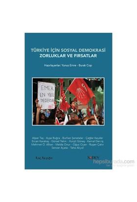 Türkiye İçin Sosyal Demokrasi - Yunus Emre