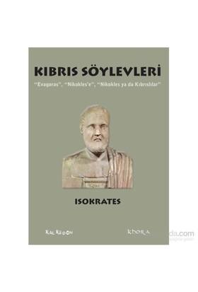 """Kıbrıs Söylevleri – """"Evagoras"""", """"Nikokles'E"""", """"Nikokles Ya Da Kıbrıslılar""""-Isokrates"""