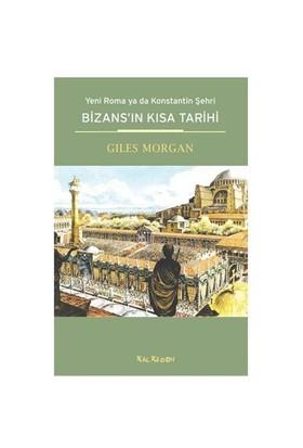 Bizans'ın Kısa Tarihi