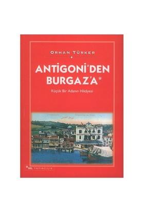 Antigoni'den Burgaz'a Küçük Bir Adanın Hikâyesi