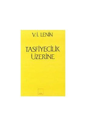 Tasfiyecilik Üzerine-Vladimir İlyiç Lenin