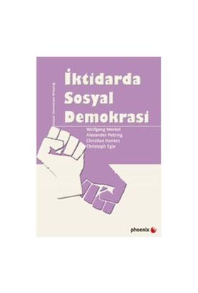 İktidarda Sosyal Demokrasi-Wolfgang Merkel