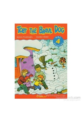 Toby The Brave Dog Pal Stories 4-Gülden Özder