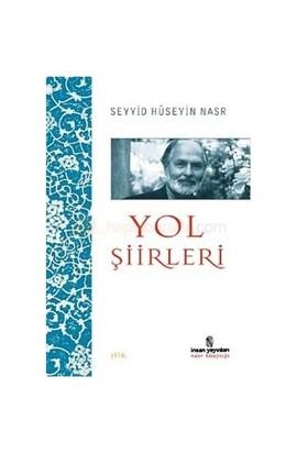 Yol Şiirleri-Seyyid Hüseyin Nasr
