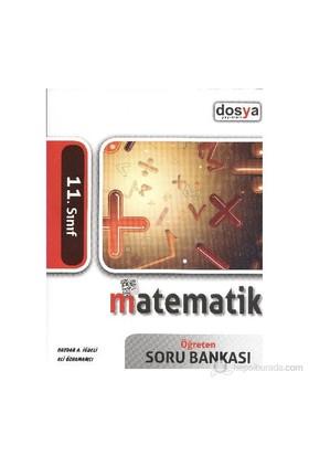 Dosya 11. Sınıf Matematik Öğreten Soru Bankası