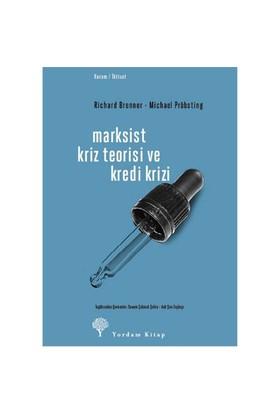 Marksist Kriz Teorisi Ve Kredi Krizi-Richard Brenner