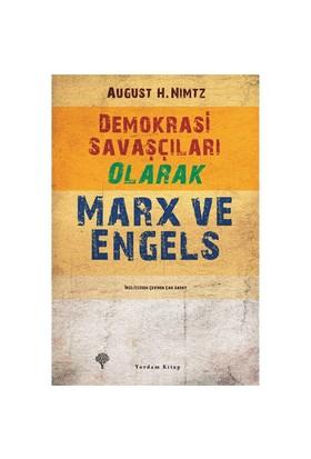 Demokrasi Savaşçıları Olarak Marx Ve Engels-August H. Nimtz