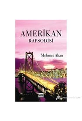 Amerikan Rapsodisi-Mehmet Altan