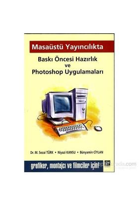 Masaüstü Yayıncılıkta Baskı Öncesi Hazırlık Ve Photoshop Uygulamaları-Bünyamin Ciylan
