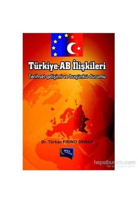 Türkiye Ab İlişkileri-Türkan Fırıncı Orman