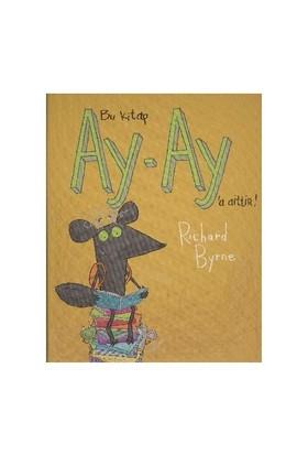 Bu Kitap Ay Ay'A Aittir-Richard Byrne