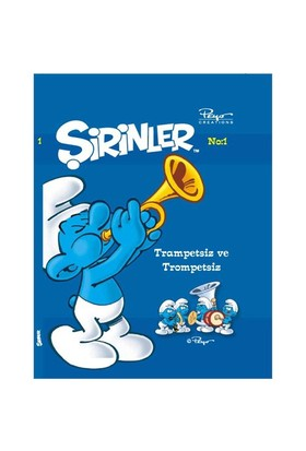 Şirinler - Trampetsiz ve Trompetsiz - Pierre Culliford