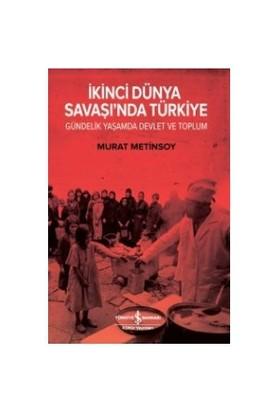 İkinci Dünya Savaşı'Nda Türkiye