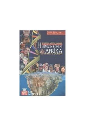 Hepimizin Kökeni Afrika - Steve Olson