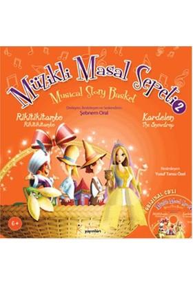 Müzikli Masal Sepeti - 2 (Kitap + CD) - Şebnem Oral