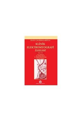 Olgu Çalışmalarıyla Klinik Elektromyografi İlkeleri