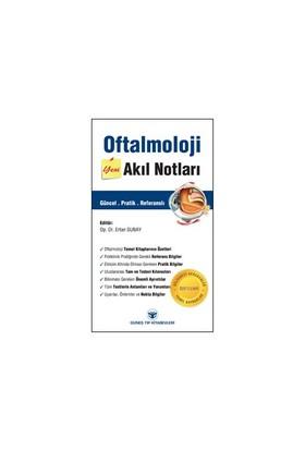 Oftalmoloji Akıl Notları-Ertan Sunay