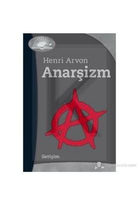 Anarşizm-Henri Arvon