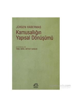 Kamusallığın Yapısal Dönüşümü - Jürgen Habermes