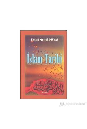 İslam Tarihi-Mehdi Pişvai