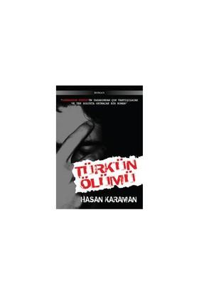 Türk'Ün Ölümü-Hasan Karaman