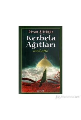 Divan Şiirinde Kerbela Ağıtları-Cemil Çiftçi