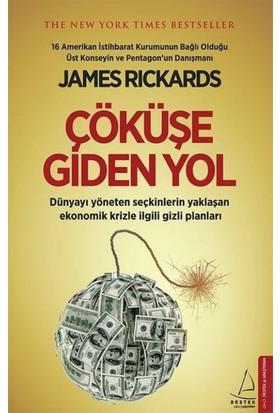 Çöküşe Giden Yol - James Rickards