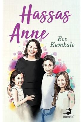 Hassas Anne - Ece Kumkale