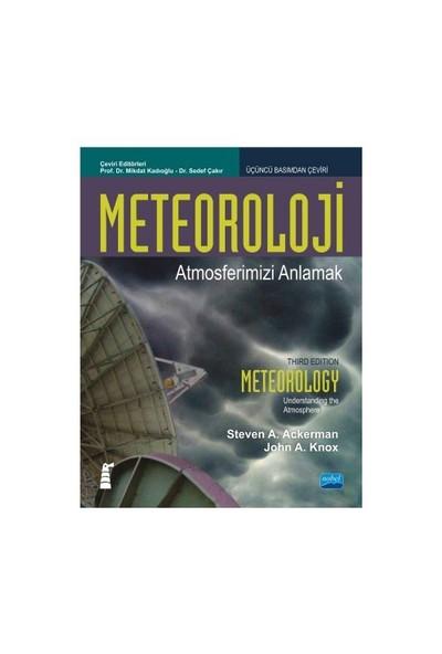 Meteoroloji: Atmosferimizi Anlamak-John A. Knox