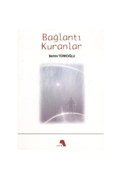 Baglantı Kuranlar-Berrin Türkoğlu