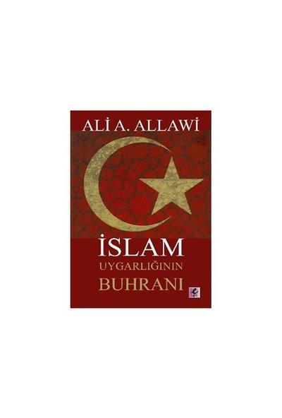 İslam Uygarlığının Buhranı