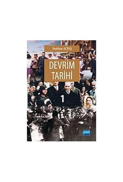 Devrim Tarihi 1-Seyithan Altaş