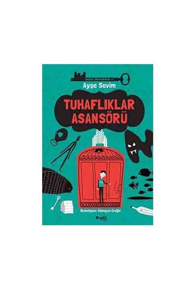 Tuhaflıklar Asansörü - Ayşe Sevim