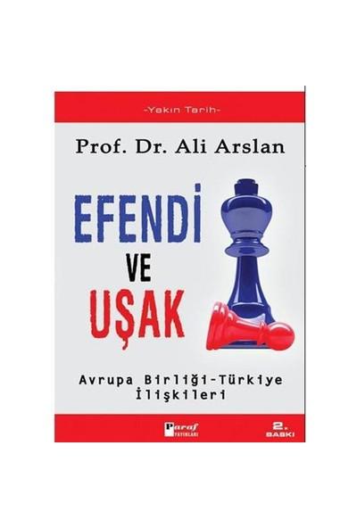 Efendi Ve Uşak-Ali Arslan