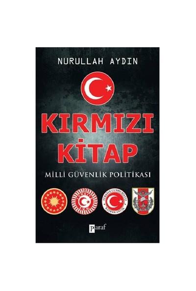 Kırmızı Kitap - Milli Güvenlik Politikası - Nurullah Aydın
