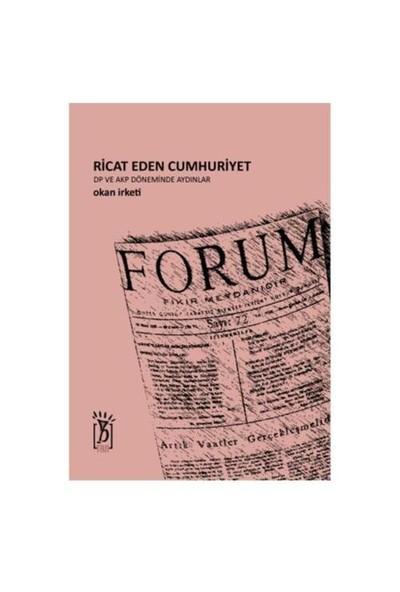 Ricat Eden Cumhuriyet - DP ve AKP Döneminde Aydınlar