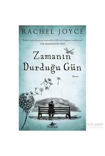 Zamanın Durduğu Gün-Rachel Joyce